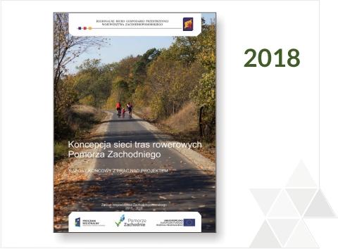 Druga Aktualizacja Koncepcji sieci tras rowerowych Pomorza Zachodniego 2018 - wdrożenie