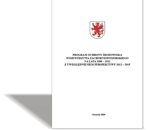 Program ochrony środowiska województwa zachodniopomorskiego na lata 2008-2011 z uwzględnieniem perspektywy 2012-2015