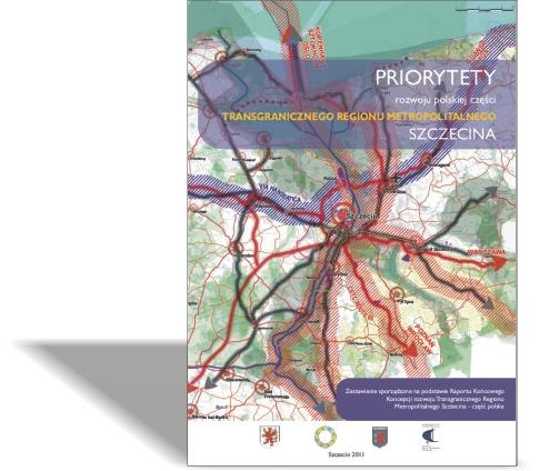 Priorytety rozwoju polskiej części Transgranicznego Regionu Metropolitalnego Szczecina
