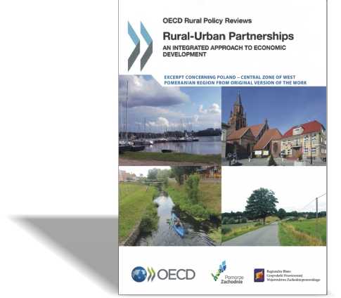 OECD Rural Policy Reviews  Rural-Urban Partnerships / An integrated approach to economic development Excerpt concerning Poland – Central Zone of West Pomeranian Regio