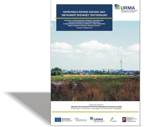 URMA – Współpraca miejsko-wiejska jako instrument spójności terytorialnej