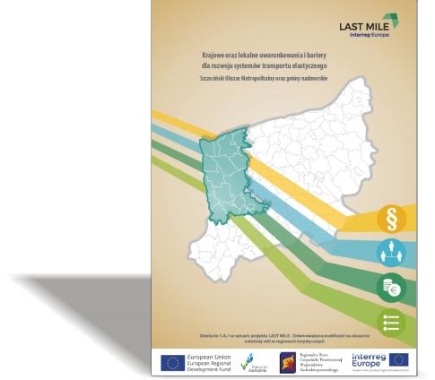 Krajowe orazlokalne uwarunkowania ibariery  dla rozwoju systemów transportu elastycznego Szczeciński Obszar Metropolitalny orazgminy nadmorskie