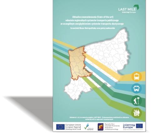Analiza aktualnych uwarunkowań (State-of-the-art) odnośnie regionalnych systemów transportu publicznego zeszczególnym uwzględnieniem systemów transportu elastycznego / Szczeciński Obszar Metropolitalny orazgminy nadmorskie