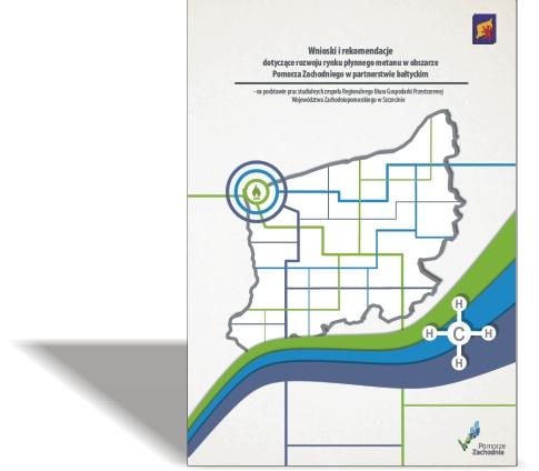 Wnioski i rekomendacje dotyczące rozwoju rynku płynnego metanu w obszarze Pomorza Zachodniego w partnerstwie bałtyckim