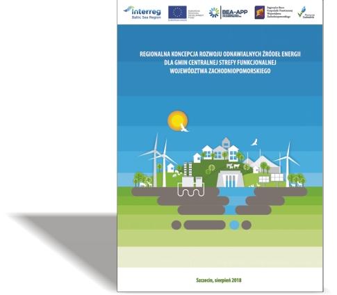 Regionalna koncepcja rozwoju odnawialnych źródeł energii dla gmin Centralnej Strefy Funkcjonalnej Województwa Zachodniopomorskiego