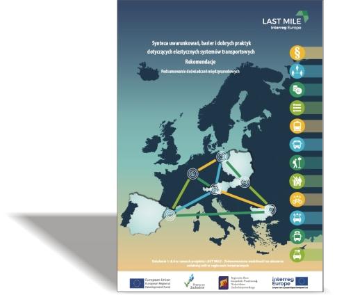 Synteza uwarunkowań, barier idobrych praktyk dotyczących elastycznych systemów transportowych / REKOMENDACJE