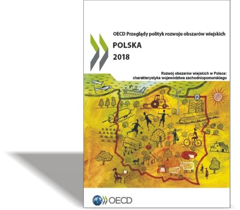 OECD Przegląd polityk rozwoju obszarów wiejskich POLSKA 2018 Rozwój obszarów wiejskich wPolsce: charakterystyka województwa zachodniopomorskiego