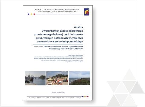 Analiza uwarunkowań zagospodarowania przestrzennego lądowej części obszarów przybrzeżnych ukończona!