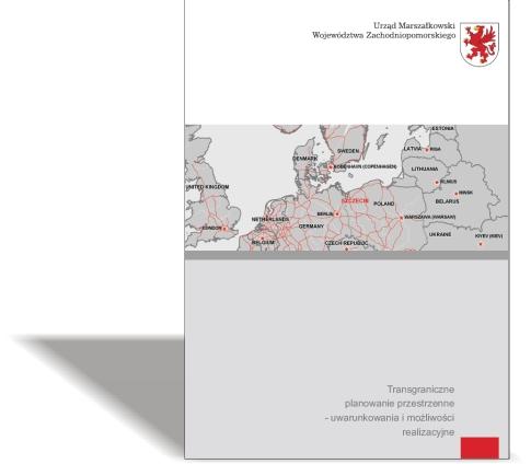 Transgraniczne Planowanie Przestrzenne  Publikacja z I Międzynarodowej Konferencji, 29 czerwca 2009 r.