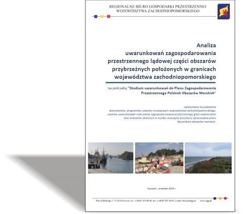 Analiza uwarunkowań zagospodarowania przestrzennego lądowej części obszarów przybrzeżnych
