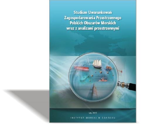 Studium Uwarunkowań Zagospodarowania Przestrzennego Polskich Obszarów Morskich wraz z analizami przestrzennymi