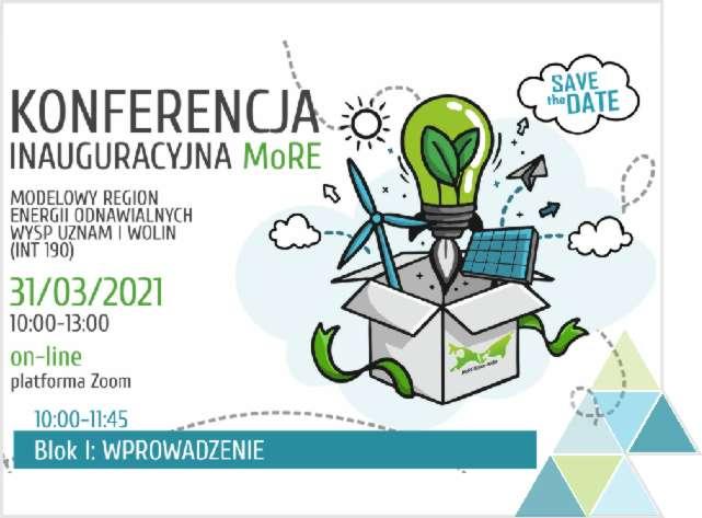 Zaproszenie doudziału wkonferencji inaugurującej polsko-niemiecki projekt INT 190 MoRE Modelowy Region Energii Odnawialnych Wysp Uznam iWolin